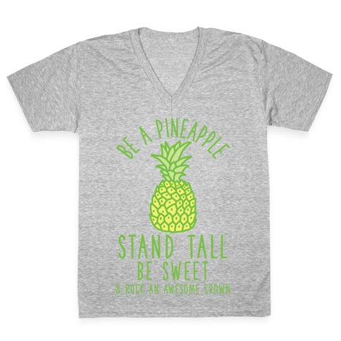 Be a Pineapple V-Neck Tee Shirt