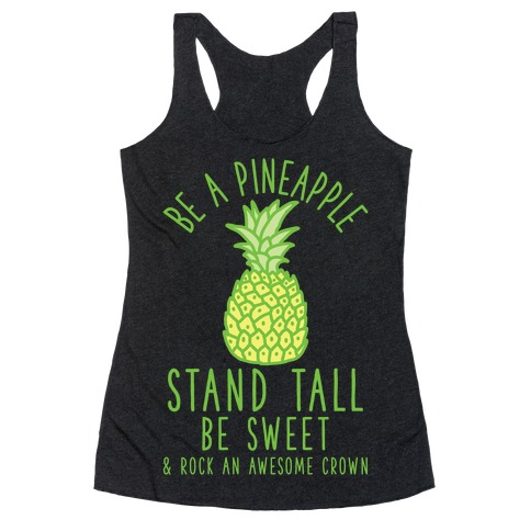 Be a Pineapple Racerback Tank Top