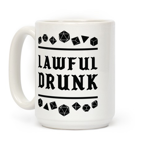 Lawful Drunk Coffee Mug