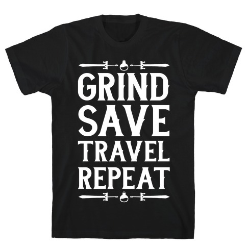 Grind, Save, Travel, Repeat T-Shirt