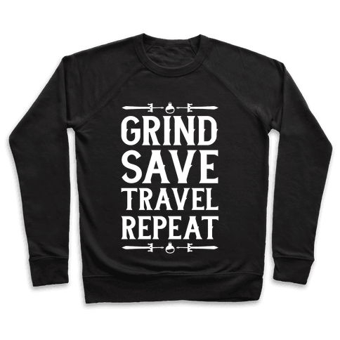 Grind, Save, Travel, Repeat Pullover