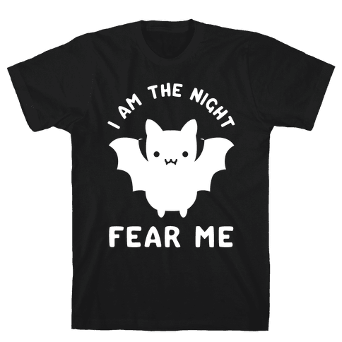 I Am The Night Fear Me Mens T-Shirt