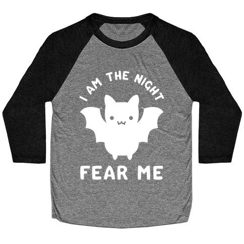 I Am The Night Fear Me Baseball Tee