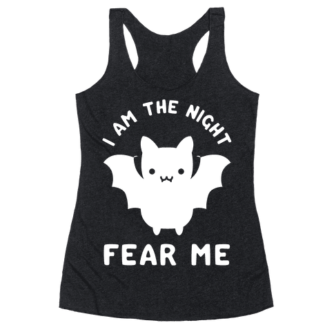 I Am The Night Fear Me Racerback Tank Top