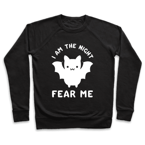I Am The Night Fear Me Pullover