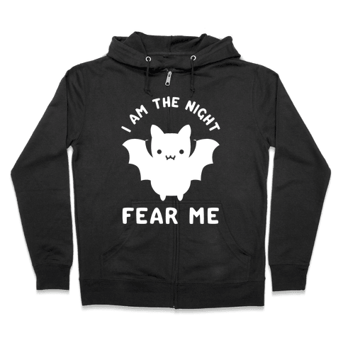 I Am The Night Fear Me Zip Hoodie