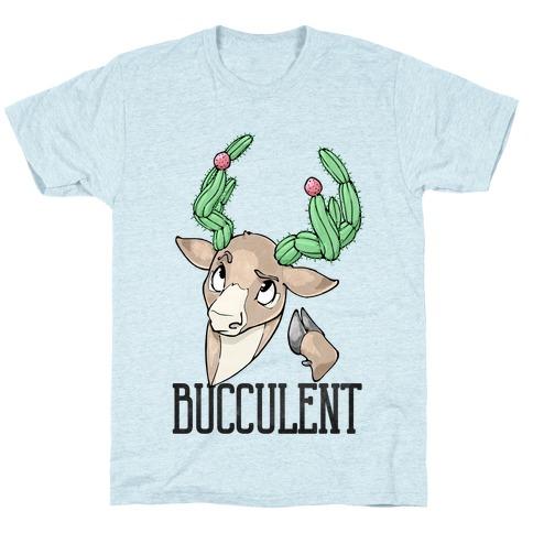 Bucculent T-Shirt