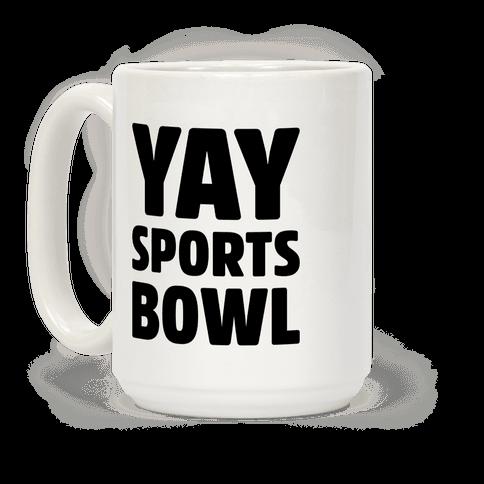 Yay Sports Bowl
