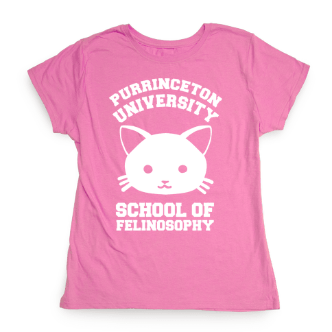 Purrinceton University School Of Felinosophy Womens T-Shirt