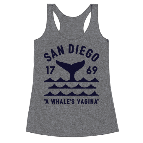 San Diego A Whale's Vagina Racerback Tank Top