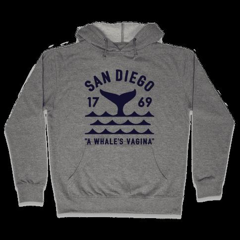 San Diego A Whale's Vagina Hooded Sweatshirt