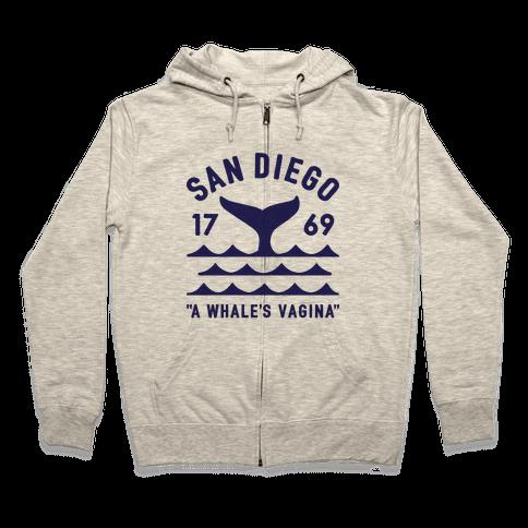 San Diego A Whale's Vagina Zip Hoodie
