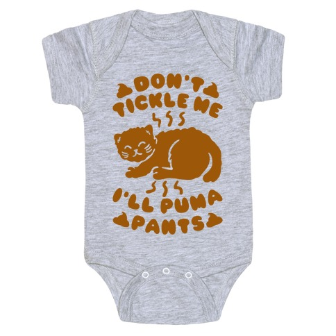Don't Tickle Me I'll Puma Pants Baby Onesy