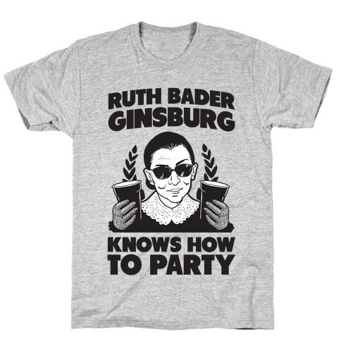 Ruth Bader Ginsburg Knows How to Party Mens T-Shirt