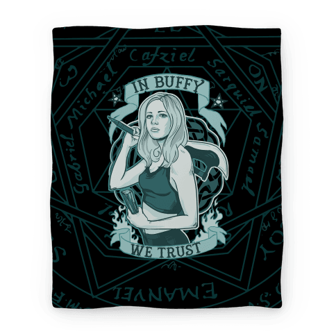 In Buffy We Trust Blanket