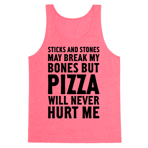 Pizza Will Never Hurt Me Tank Top