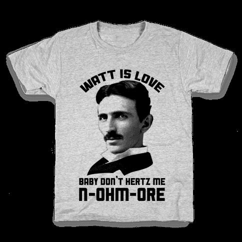 Tesla: Watt Is Love Kids T-Shirt