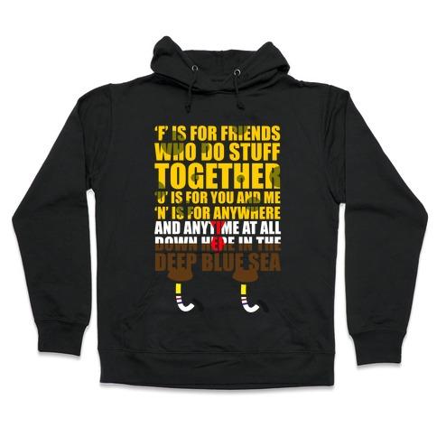 F.U.N. Hooded Sweatshirt