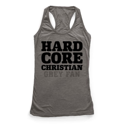 Hardcore Christian Grey Fan Racerback Tank Top