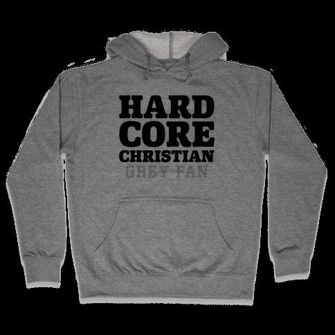 Hardcore Christian Grey Fan Hooded Sweatshirt