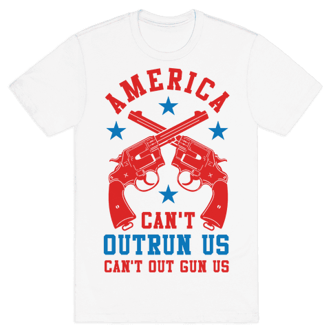 America Can't Outrun Us Can't Outgun Us Mens T-Shirt