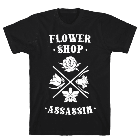 Flower Shop Assassin Mens T-Shirt