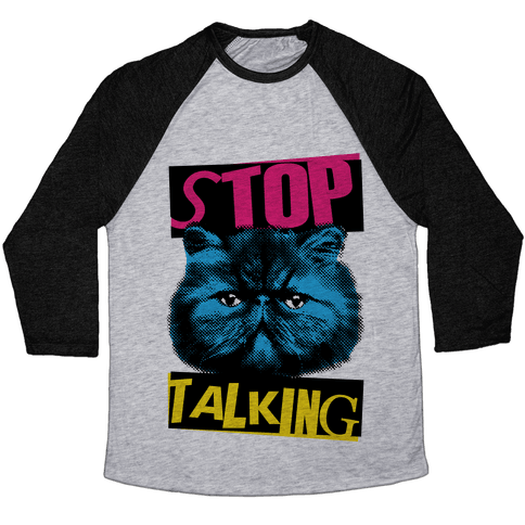 Stop Talking Baseball Tee