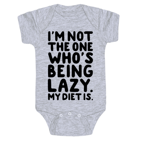 Lazy Diet Baby Onesy