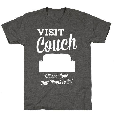 Visit Couch T-Shirt