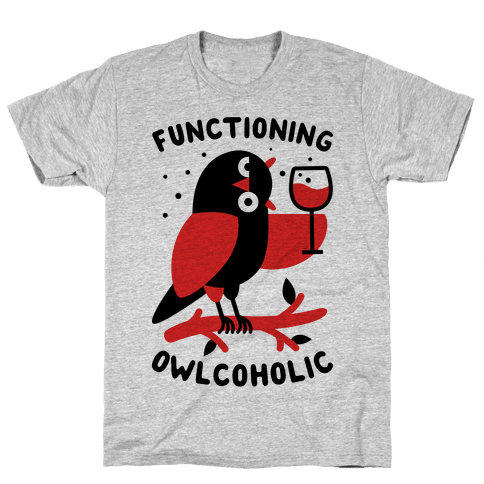 Functioning Owlcoholic Mens T-Shirt