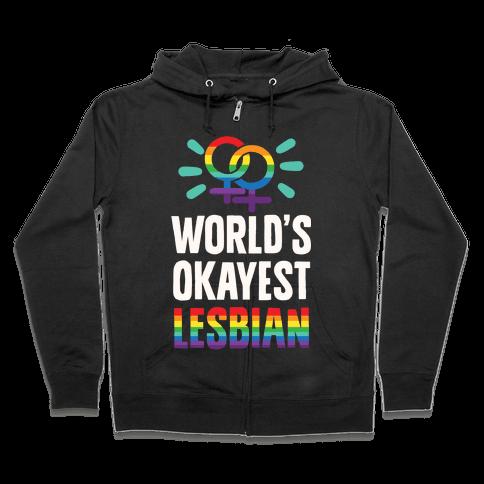 World's Okayest Lesbian Zip Hoodie