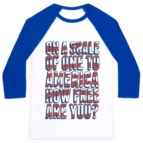 On a Scale of One to America Baseball Tee