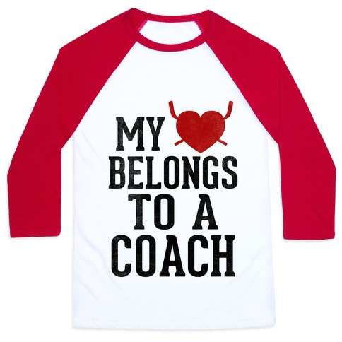 My Heart Belongs To A Hockey Coach (Baseball Tee) Baseball Tee