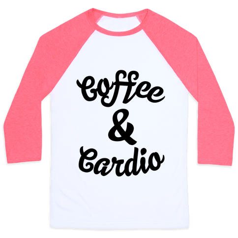 Coffee & Cardio Baseball Tee