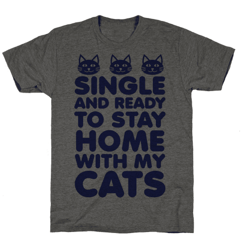 Single and Ready to Stay Home with my Cats (blue)