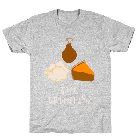 The Thanksgiving Trinity Mens T-Shirt