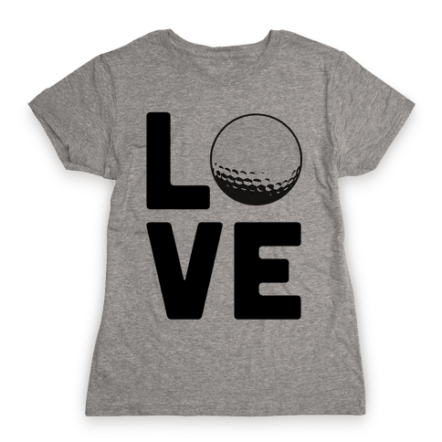 Love Golf Womens T-Shirt