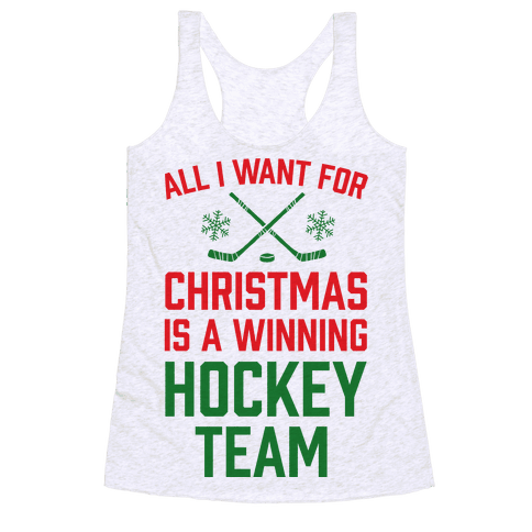 All I Want For Christmas A Winning Hockey Team Racerback Tank Top