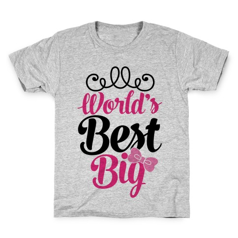 World's Best Big Kids T-Shirt