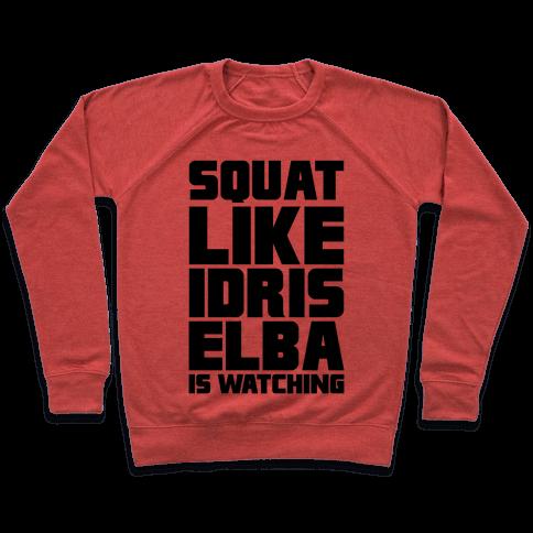 Squat Like Idris Elba Is Watching Pullover