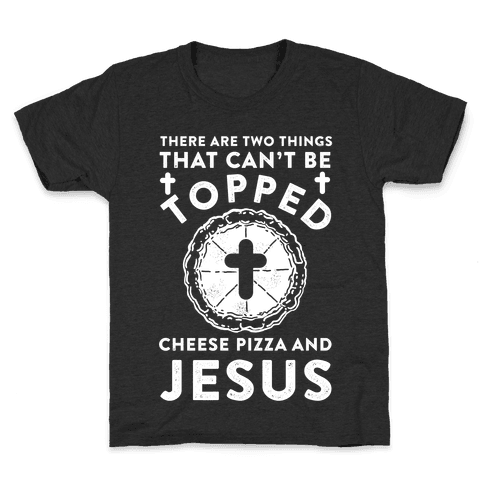 There Are Two Things That Can't Be Topped Kids T-Shirt
