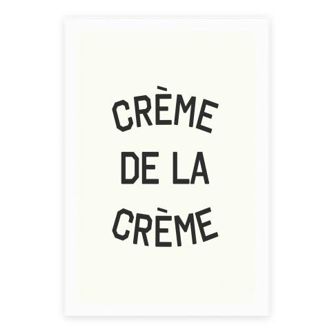 Creme De La Creme Poster