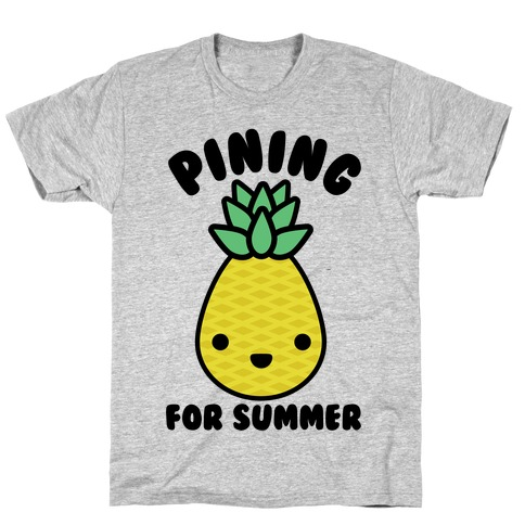 Pining for Summer T-Shirt