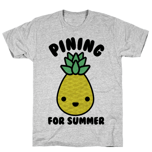 Pining for Summer Mens T-Shirt