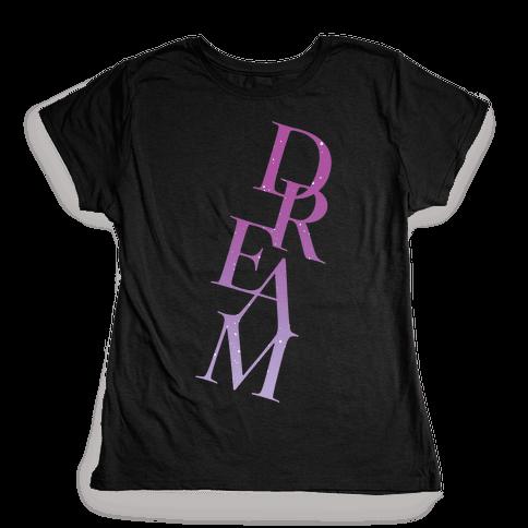 Dream Womens T-Shirt