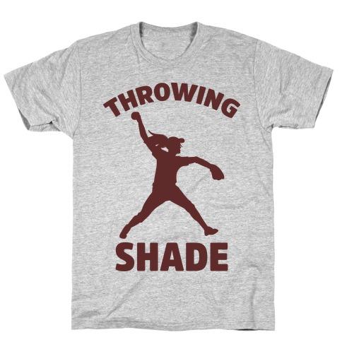 Throwing Shade (Softball) T-Shirt