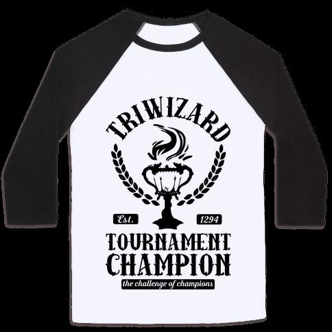 Triwizard Tournament Champion Baseball Tee