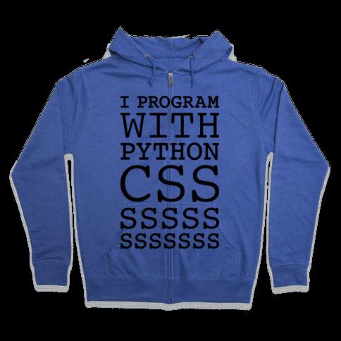 I Program With Python CSS Zip Hoodie