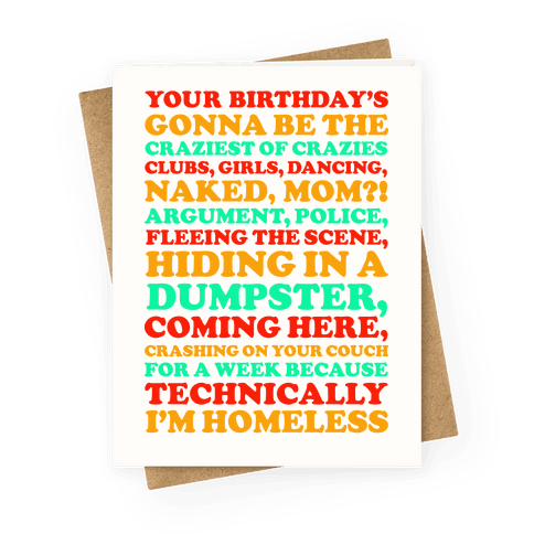 Technically I'm Homeless Greeting Card
