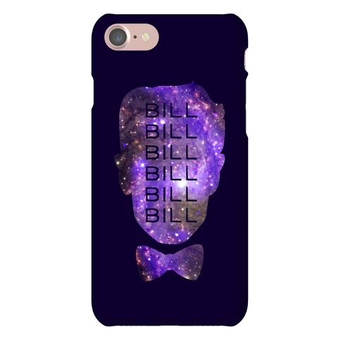 Bill Bill Bill Phone Case